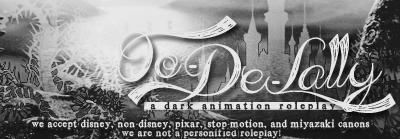 OO-DE-LALLY ; a dark disney/animation rpg. Advert