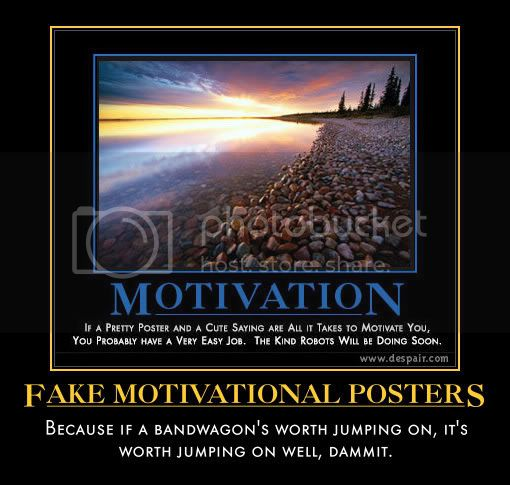 Fake Motivational Posters Pictures, Images and Photos