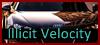 Illicit Velocity [+18] {Af. Normal} {¡NUEVO!} 100x45IV