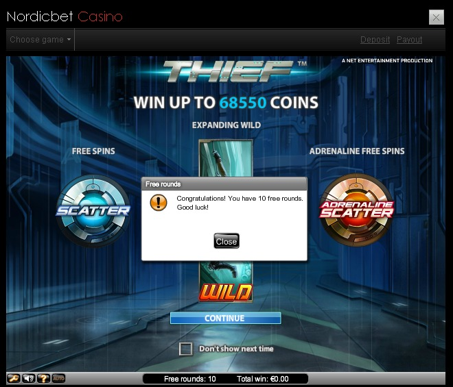 Nordicbet Casino 10 free spins on Thief 23.01.2013, 24.01.2013, 25.01.2013, 26.01.2013