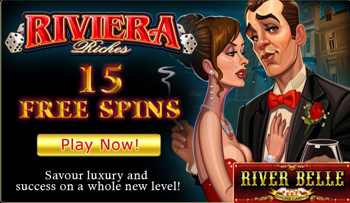 photo RiverBelleCasino15FreeSpinsonRivieraRichesMicrogaming_zps2e995bd6.png