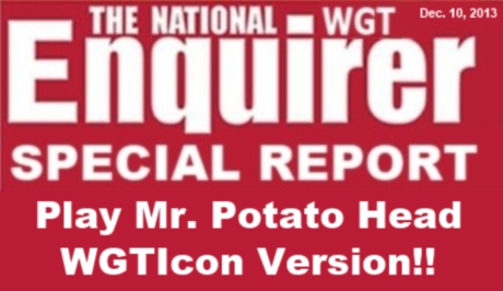 WGT National Enquirer - Play Mr. Potato Head! - Dec. 2013 WGTENQUIRERspecialreportDecember10_2013_zpsbae18243