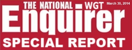 WGT National Enquirer Special Report! - March 2014 WGTENQUIRERspecialreportheader_033014_zpsb022e58d