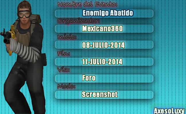 [OP7][AxLuxy][Evento Multimedia] Enemigo Abatido [8/07/2014-11/07/2014] AXESO_zpsa3292202