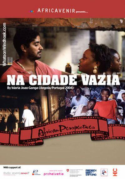 Na Cidade Vazia (Angola, 2004) director Maria João Ganga NaCidadeVaziaPoster