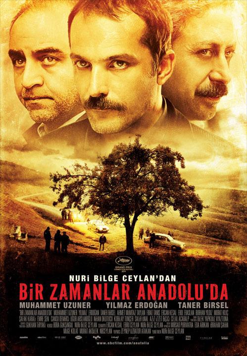 Once Upon a Time in Anatolia (2011) Director: Nuri Bilge Ceylan Once.Anatolia.00