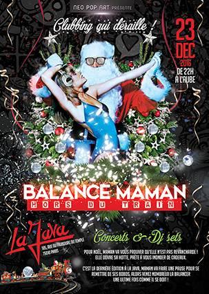 BALANCE MAMAN HORS DU TRAIN@ La Java, Paris: 23/12/2016 Fly-bmhdt-recto-XS_zpsgejka4x8
