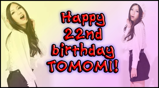 Tomomi Happy Birthday Artworks! Tomobday