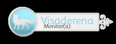 Monitor(a) Chefe da Visaderena