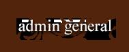 Admin General