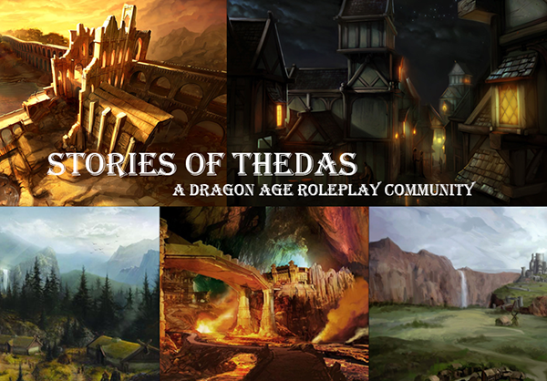 Stories of Thedas: A Dragon Age based RP Site Ad