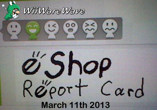eShop Report Card March 11, 2013 EshopReportCardcopy_zps4499a14c