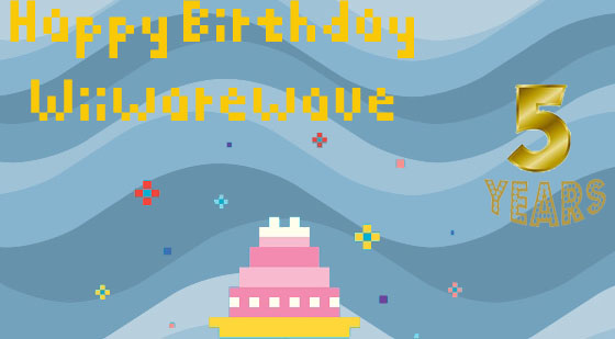 WiiWareWave News: Our Website Turns 5 Today! Happy%20birthday%20Wiiwarewave%20banner_zpsunfezyjm