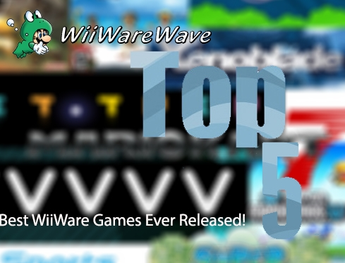 Top 5: Best WiiWare Games Ever Released! Top5banner