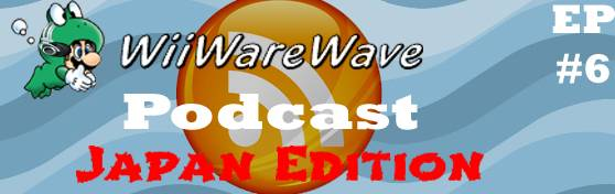 WiiWareWave Podcast Episode 6: From Japan And Back! WWWpodcastlogo6japanedition_zpsc217d2ce