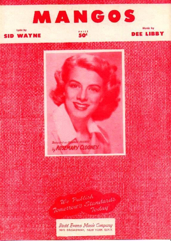 April 3, 1957 Rosemaryclooneymangos