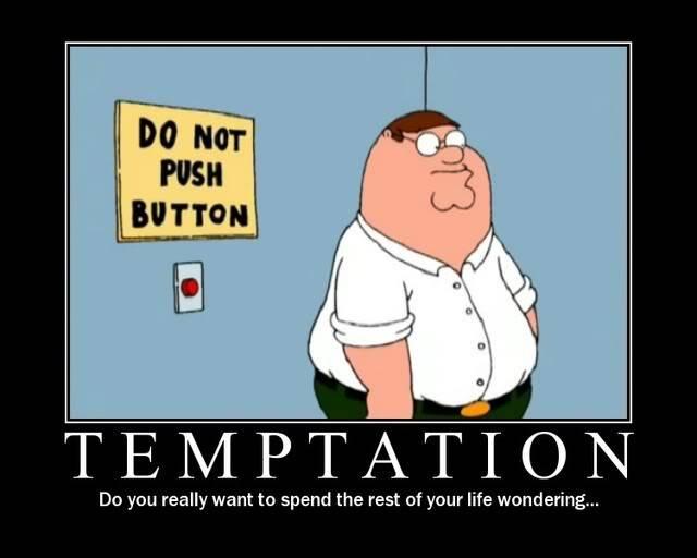 Random Funny Pictures Thread:) Temptation