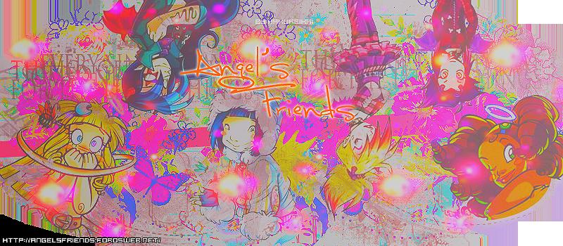 ★ Angel's Friends • Primer Foro Latino • El Único con NOTICIAS Exclusivas ★