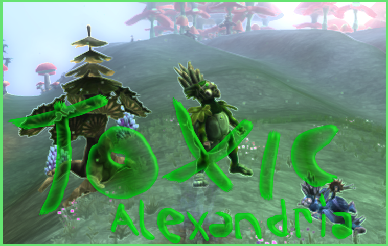 Toxic Alexandria [Reto contra totoi] ToxicAlexandriabanner