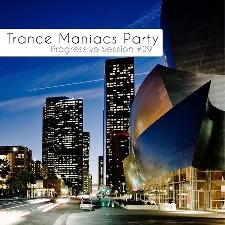 VA - Trance Maniacs Party: Progressive Session #29 (2011) 268