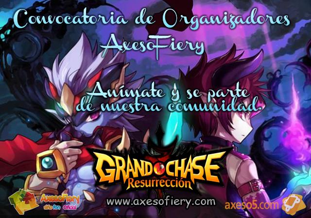 [Grand Chase][AxesoFiery] Convocatoria de Organizadores.! ConvocatoriadeOrgGCAxesoFiery