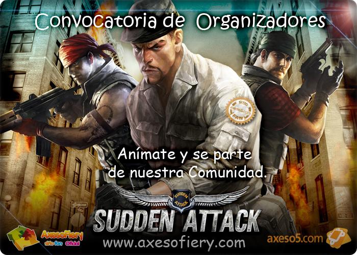 [Sudden Attack][AxesoFiery] Reclutamiento de Soldados.! ConvocatoriadeOrganizadoresSAAxesoFiery
