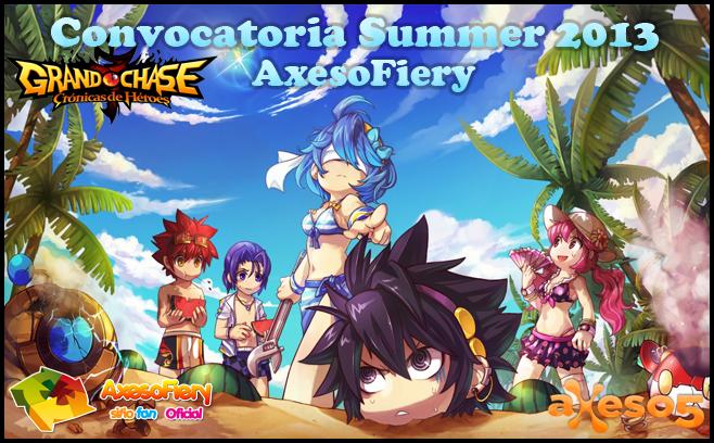 [Grand Chase] [AxesoFiery] Convocatoria Summer 2013.! GrandChaseSummerAxesoFiery_zps39e631b6