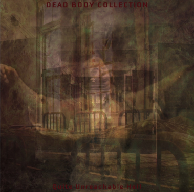 "DEAD BODY COLLECTION - Quite Unreachable Hell 7"" Out Now! Dead-body-collection-quite-unreachable-hell-722-cover_zps8s4e6rry"