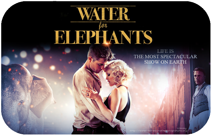 ●Water for Elephants●