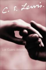 Los cuatro amores - C.S. Lewis 0061140058