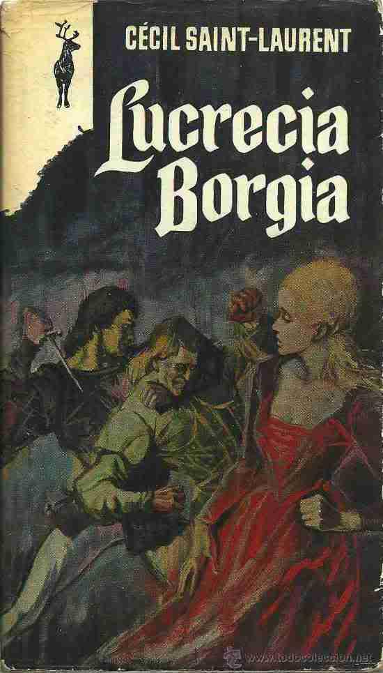 Lucrecia Borgia - Cécil Saint-Laurent 23373011