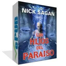 ##Los Hijos del Paraíso, Nick Sagan (Especial Sant Jordi, Día del Libro 2011) Paraisocaja