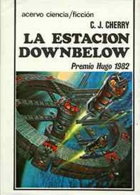La estación Downbelow - Premio Hugo 1982 - C. J. Cherryh Acercf061