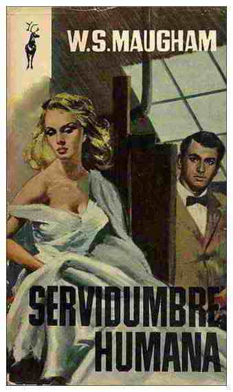 Servidumbre humana - William Somerset Maugham Mini