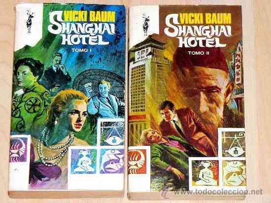 Shanghai Hotel - TOMO I - Vicki Baum Minidoble