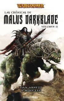 La espada de disformidad - Crónicas de Malus Darkblade IV - Dan Abnett y Mike Lee Omnibus2