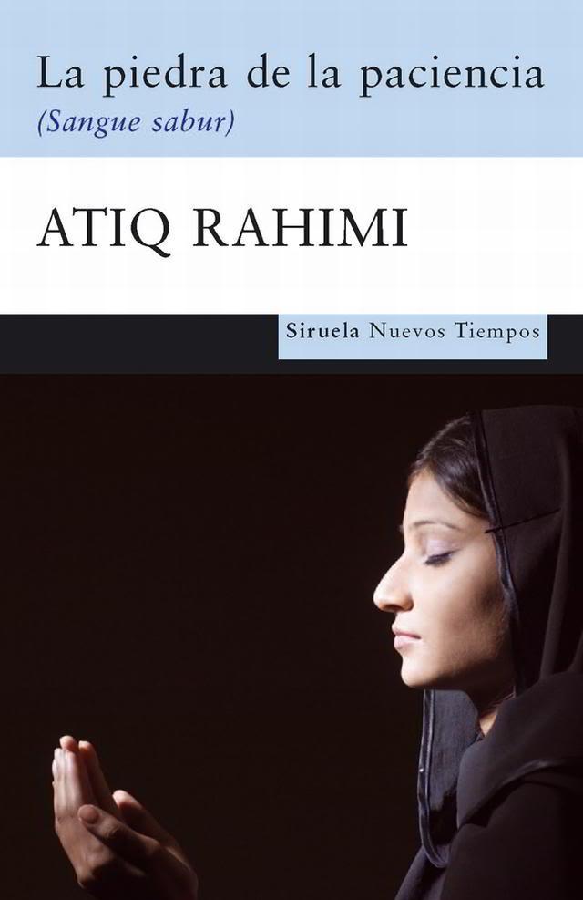 La piedra de la paciencia  - Atiq Rahimi Portada01-4