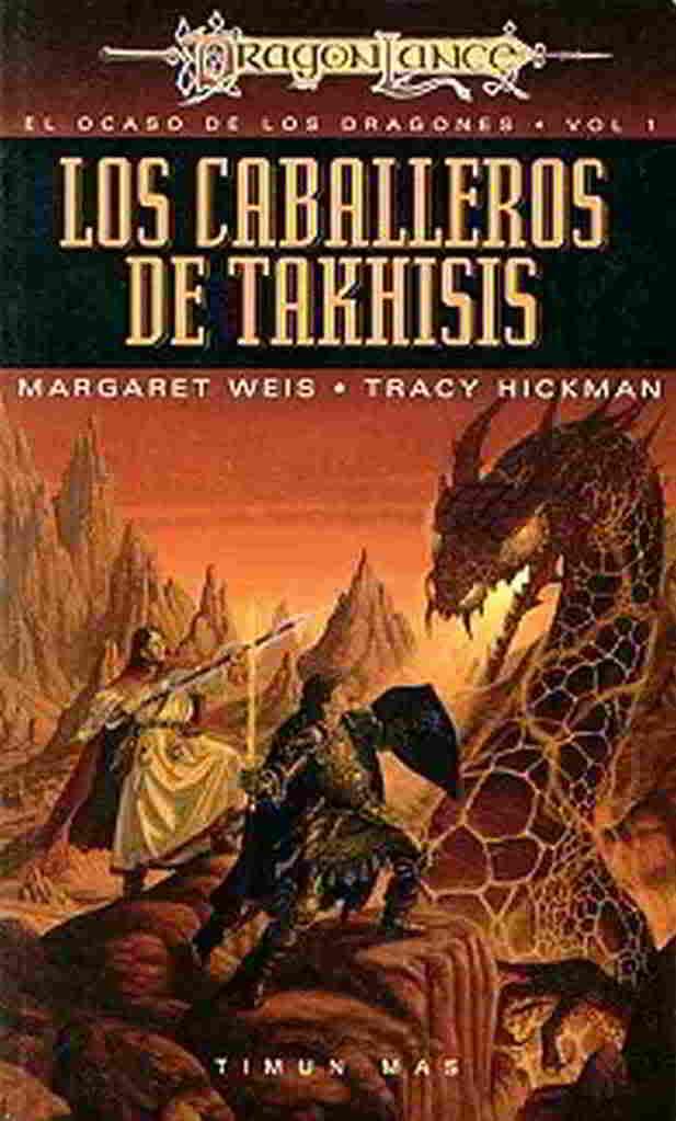 Los caballeros de Takhisis - Margaret Weis y tracy Hickman Takhisis