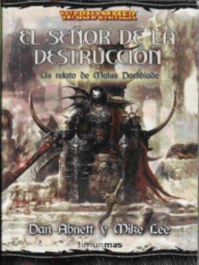 El señor de la destrucción - Crónicas de Malus Darkblade V - Dan Abnett y Mike Lee Tw