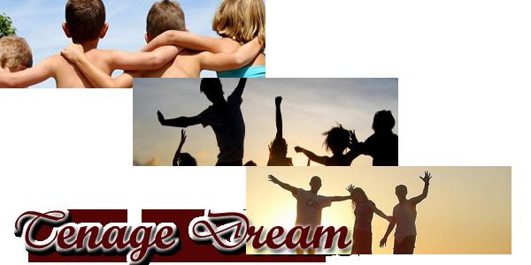 Tenage Dream Gallery {#} Tenage