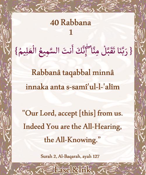 40 Rabbanaa (40 of the duas that start with Rabbanaa in the Qur'aan) Rabbana01_zps7fa9aeaf
