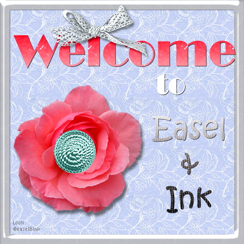 Welcome to Easel and ink (Graphics) Welcome2