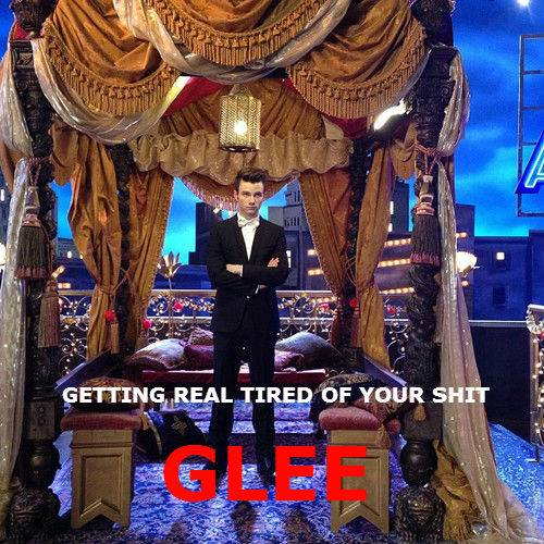 Glee  season 6 discussion and spoiler thread--Part 3 - Page 2 GettingrealtiredofyourshitGlee-Chris_zps1963e918