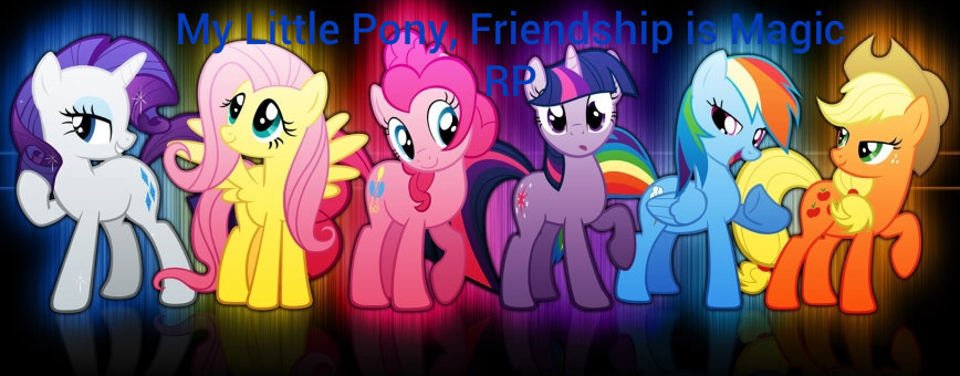 My Little Pony, Friendship is Magic RP