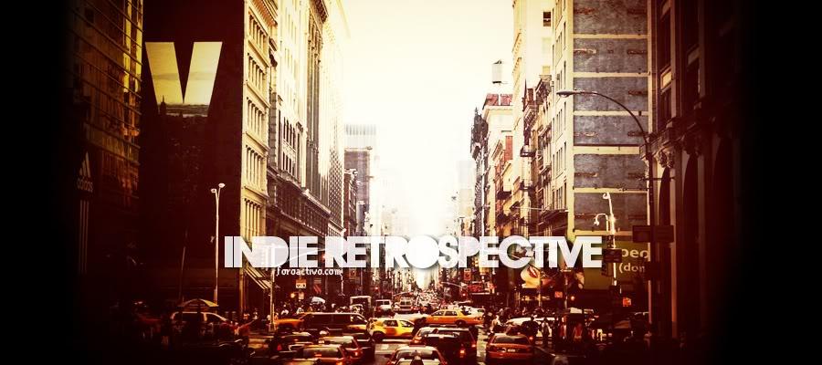 Indie Restrospective