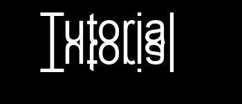 [Tutorial] Mirror Text! 2qv6q2w