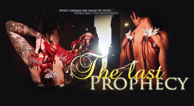 { The Last Prophecy ••