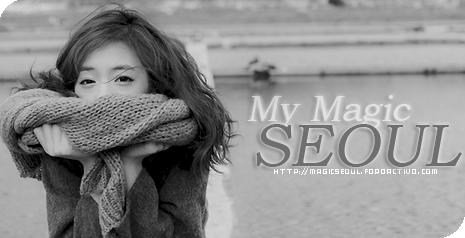[ROL] Magic Seoul Magic