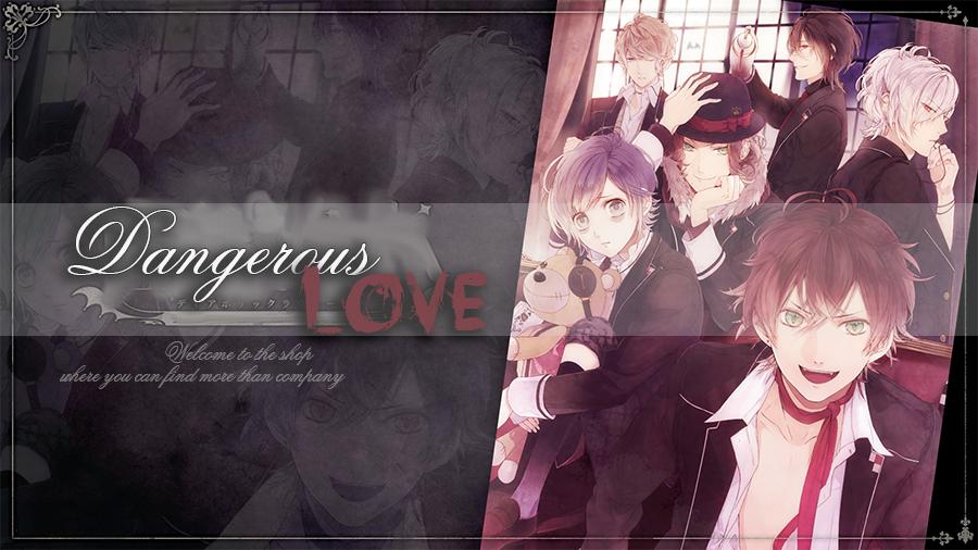 PS; Dangerous Love