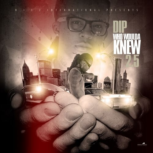 DIP - Who Woulda Knew 2.5 00-Lil_Dip_Knago_Slim_Mr_Meana_J_Dawg_Sty_Solomo-front-large